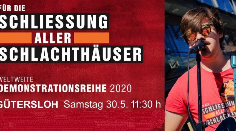 Gütersloh für die Schließung aller Schlachthäuser 30.05.2020 11:30 am Rathaus